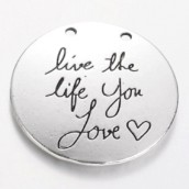 Přívěsek kruh live the life you love 30x30mm