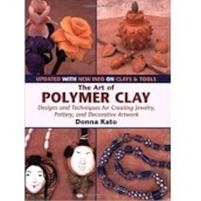Kniha The Art of Polymer Clay (Donna Kato)